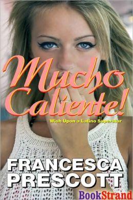Mucho Caliente! (BookStrand Publishing Romance)