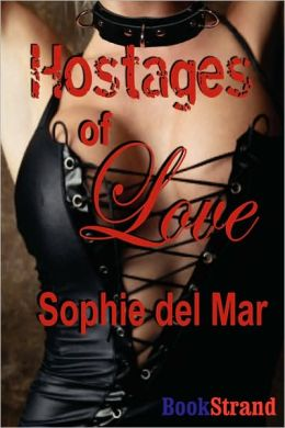 Hostages Of Love