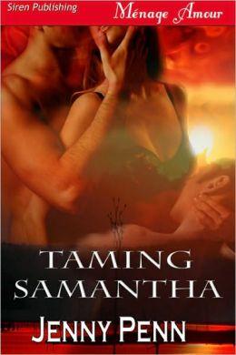 Taming Samantha [Sea Island Wolves 2] (Siren Publishing Menage Amour)