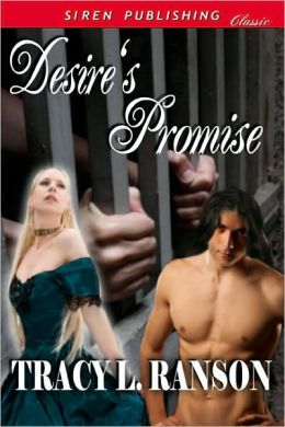 Desire's Promise (Siren Publishing Classic)