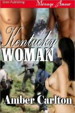 Kentucky Woman (Siren Publishing Menage Amour)