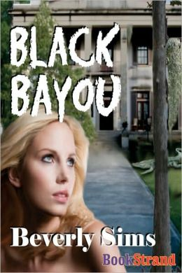 Black Bayou (Bookstrand Publishing)