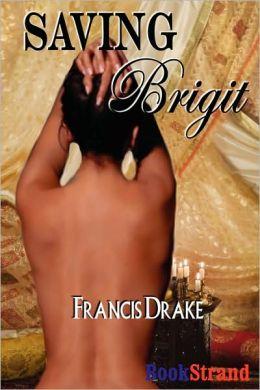 Saving Brigit [The Passionate Pis 2]
