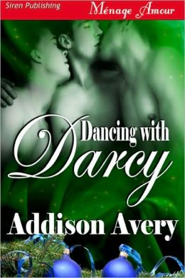 Dancing with Darcy (Siren Publishing Menage Amour Manlove)