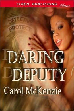 Daring Deputy