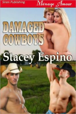 Damaged Cowboys (Siren Publishing Menage Amour)