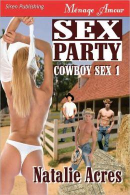 Sex Party (Cowboy Sex 1) (Siren Menage Amour #27)