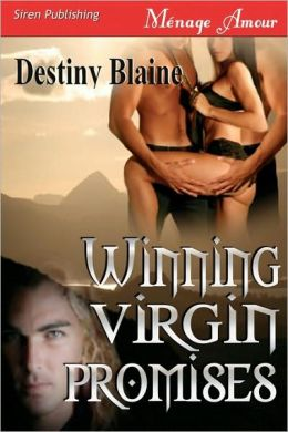 Winning Virgin Promises [Winning Virgin 4] (Siren Menage Amour 67)