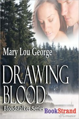 Drawing Blood [Bloodstalker Series] (Bookstrand Publishing)