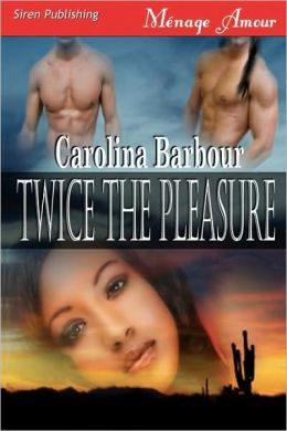 Twice The Pleasure (Siren Menage Amour #35)