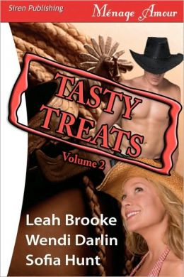 Tasty Treats Anthology, Volume 2 [Back In Her Bed, Back For More, Back In The Saddle] (Siren Menage Amour)