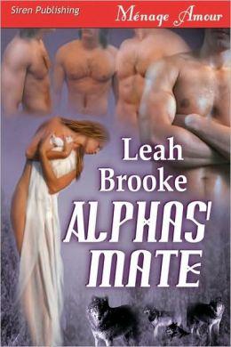 Alphas' Mate (Siren Menage Amour 78)