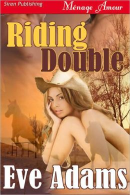 Riding Double [Riding Series 1] (Siren Publishing Menage Amour)