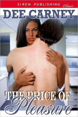 The Price of Pleasure (Siren Publishing Classic)