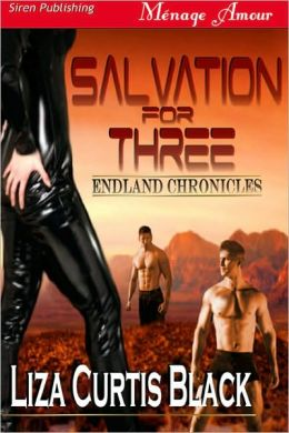 Salvation for Three [Endland Chronicles] (Siren Publishing Menage Amour)