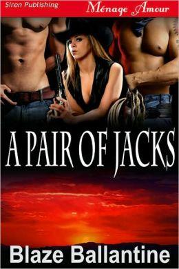 A Pair of Jacks (Siren Publishing Menage Amour)