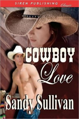 Cowboy Love (Siren Publishing)