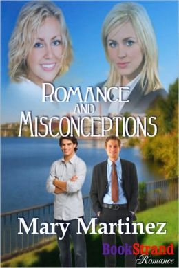 Romance and Misconceptions (BookStrand Publishing Romance)