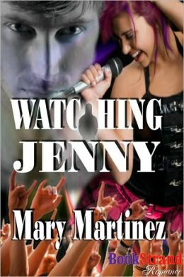 Watching Jenny (Bookstrand Publishing Romance)