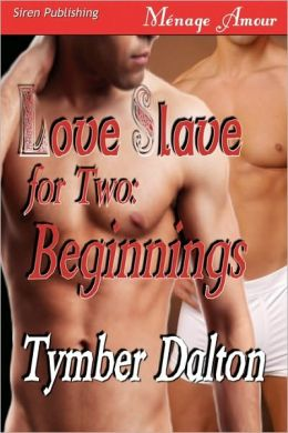 Love Slave for Two, Beginnings