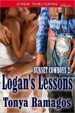 Logan's Lessons [Sunset Cowboys 2] (Siren Publishing Classic)