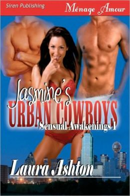 Jasmine's Urban Cowboys (Siren Menage Amour 79)