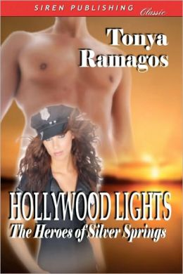Hollywood Lights [The Heroes of Silver Springs 6] (Siren Publishing Classic)