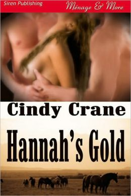 Hannah's Gold (Siren Publishing Menage & More)