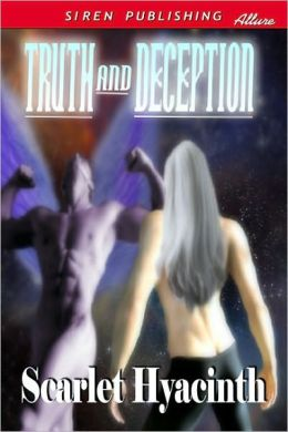 Truth and Deception (Siren Publishing)