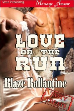 Love on the Run [Tasty Treats 9] (Siren Publishing)