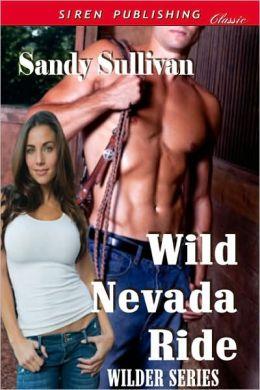 Wild Nevada Ride [Wilder Series 3] (Siren Publishing Classic)