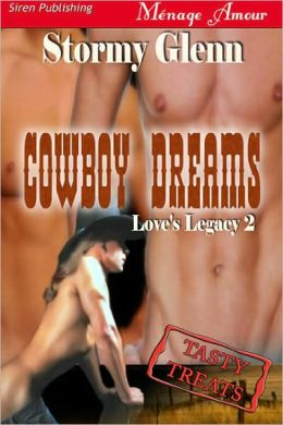 Cowboy Dreams [Tasty Treats] (Siren Publishing Menage Amour Manlove)