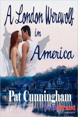 A London Werewolf in America (Bookstrand Publishing Romance)