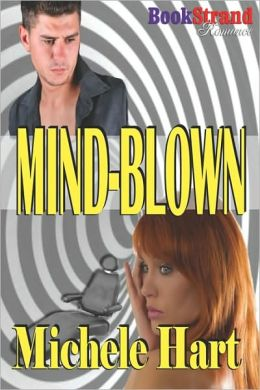 Mind-Blown (Bookstrand Publishing Romance)