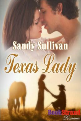 Texas Lady (BookStrand Publishing Romance)