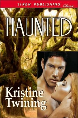 Haunted (Siren Publishing Classic)
