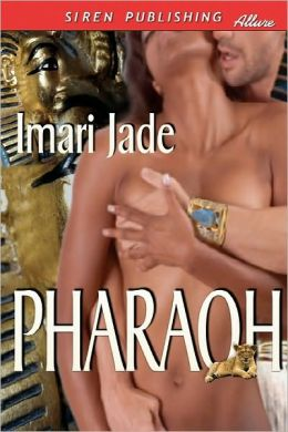 Pharaoh (Siren Publishing Allure)