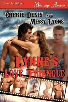 Lynne's Love Triangle [Twisted Sex Games] (Siren Publishing Menage Amour)