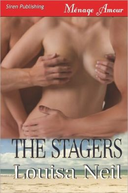 The Stagers (Siren Publishing Menage Amour)