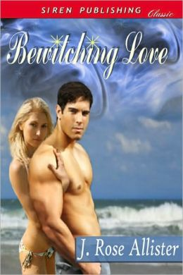 Bewitching Love (Siren Publishing Classic)