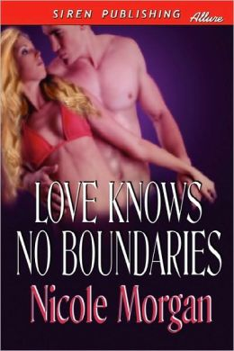 Love Knows No Boundaries (Siren Publishing Allure)