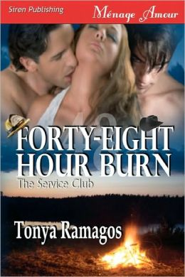 Forty-Eight Hour Burn [The Service Club] (Siren Publishing Menage Amour)
