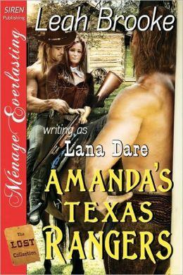 Amanda's Texas Rangers [The Lost Collection] (Siren Publishing Menage Everlasting)