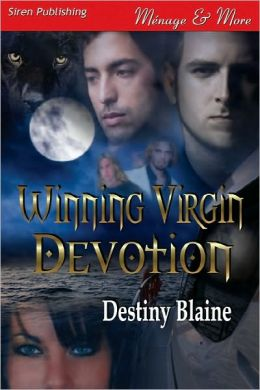 Winning Virgin Devotion [Winning Virgin 5] (Siren Publishing Menage And More)