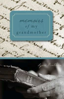 Memoirs of My Grandmother