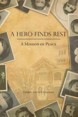 Hero Finds Rest: A Mission of Peace