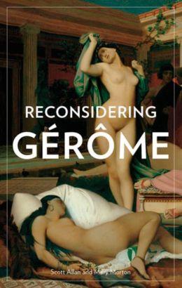 Reconsidering Gerome