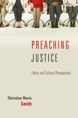 Preaching Justice: Ethnic and Cultural Perspectives