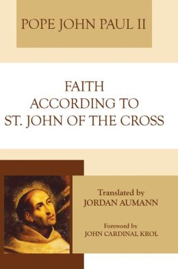 Faith According to Saint John of the Cross