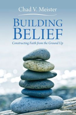 Building Belief: Constructing Faith from the Ground Up